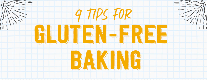 9 Must See Tips For Gluten-Free Baking [Infographic]